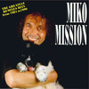 Miko Mission - The Greatest Remixes Hits from 1984 to 1999