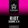 Riot - 3SOME E.P.