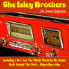 The Isley Brothers - The Isley Brothers, the Finest Selection