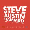Lethal Bizzle - Steve Austin Hammrd (Radio Edit)