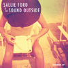Sallie Ford & The Sound Outside - Summer (Explicit)