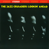 The Jazz Crusaders - Lookin' Ahead