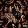 R. Kelly - Black Panties (Deluxe Version) (Explicit)