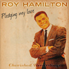 Roy Hamilton - Pledging My Love