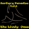 The Lively Ones - Surfer´s Paradise, Vol.2