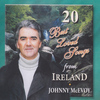 Johnny McEvoy - 20 Best Loved Irish Songs from Ireland