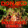 Donae'o - House Party Remixes