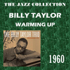 Billy Taylor - Warming Up