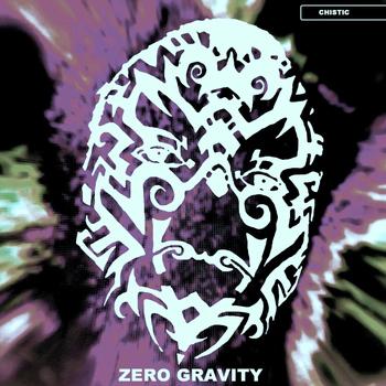 Chistic - Zero Gravity