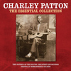 Charley Patton - The Essential Collection