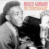 Rosco Gordon - No More Doggin'