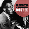 Rosco Gordon - Booted
