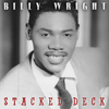 Billy Wright - Stacked Deck