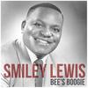 Smiley Lewis - Bee's Boogie