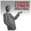 Frankie Lymon - Rock 'N' Roll