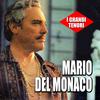 Mario Del Monaco - I grandi tenori - Mario Del Monaco