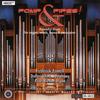Dallas Wind Symphony - Pomp & Pipes!