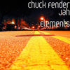 Chuck Fender - Jah Elements