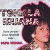 Tshala Muana - Un duo pour l'éternité