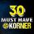 - 30 Must Have Korner
