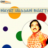 Inayat Hussain Bhatti - Inayat Hussain Bhatti