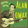 Alan Lomax - Raise a Ruckus