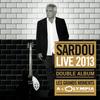 Michel Sardou - Les Grands Moments Live (Live A L'Olympia 2013)