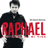 Raphael - Mi Gran Noche (Version Audio)