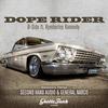 Kymberley Kennedy - Dope Rider