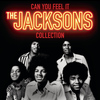 The Jacksons - Can You Feel It: The Jacksons Collection