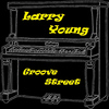 Larry Young - Groove Street