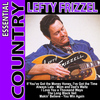 Lefty Frizzell - Essential Country - Lefty Frizzell