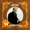 Jerry Vale - Just Jerry Vale