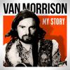 Van Morrison - My Story