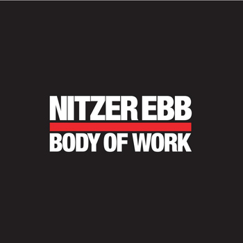 Nitzer Ebb - Body Of Work 1984-1997