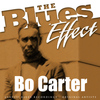 Bo Carter - The Blues Effect - Bo Carter