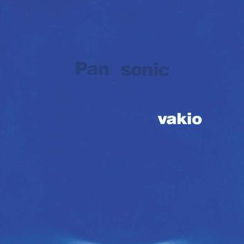 Pan Sonic - Vakio