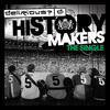 Delirious? - History Makers