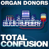 Organ Donors - Total Confusion
