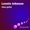 Lonnie Johnson - Blues Guitar