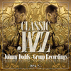 Johnny Dodds - Classic Jazz Gold Collection (Johnny Dodds ?' Group Recordings 1926-27)