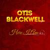 Otis Blackwell - Here I Am