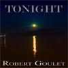 Robert Goulet - Tonight