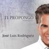 Jose Luis Rodriguez - Ti Propongo