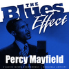 Percy Mayfield - The Blues Effect - Percy Mayfield