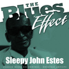 Sleepy John Estes - The Blues Effect - Sleepy John Estes