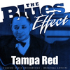 Tampa Red - The Blues Effect - Tampa Red