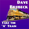Dave Brubeck - Take The A Train