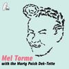 Mel Torme - Mel Torme With The Marty Paich Dek-Tette
