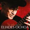 Eliades Ochoa - Un Bolero para Ti